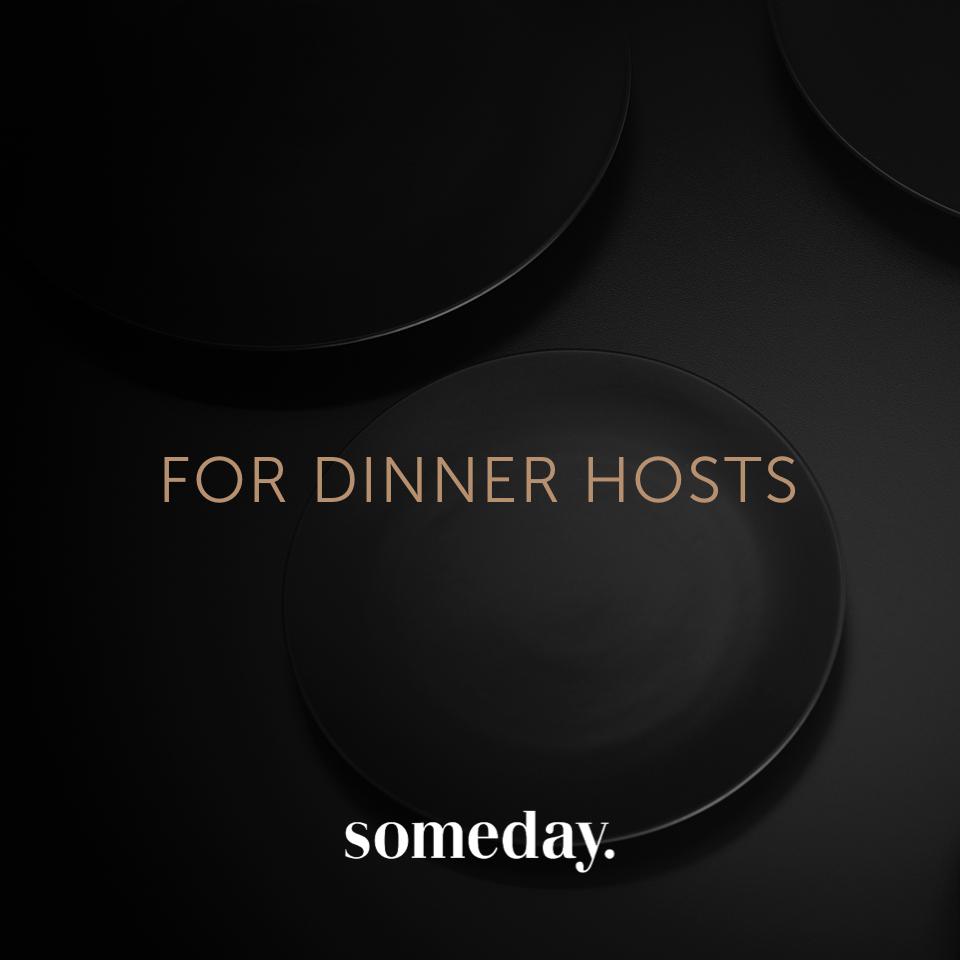 someday - Look for dinner hosts