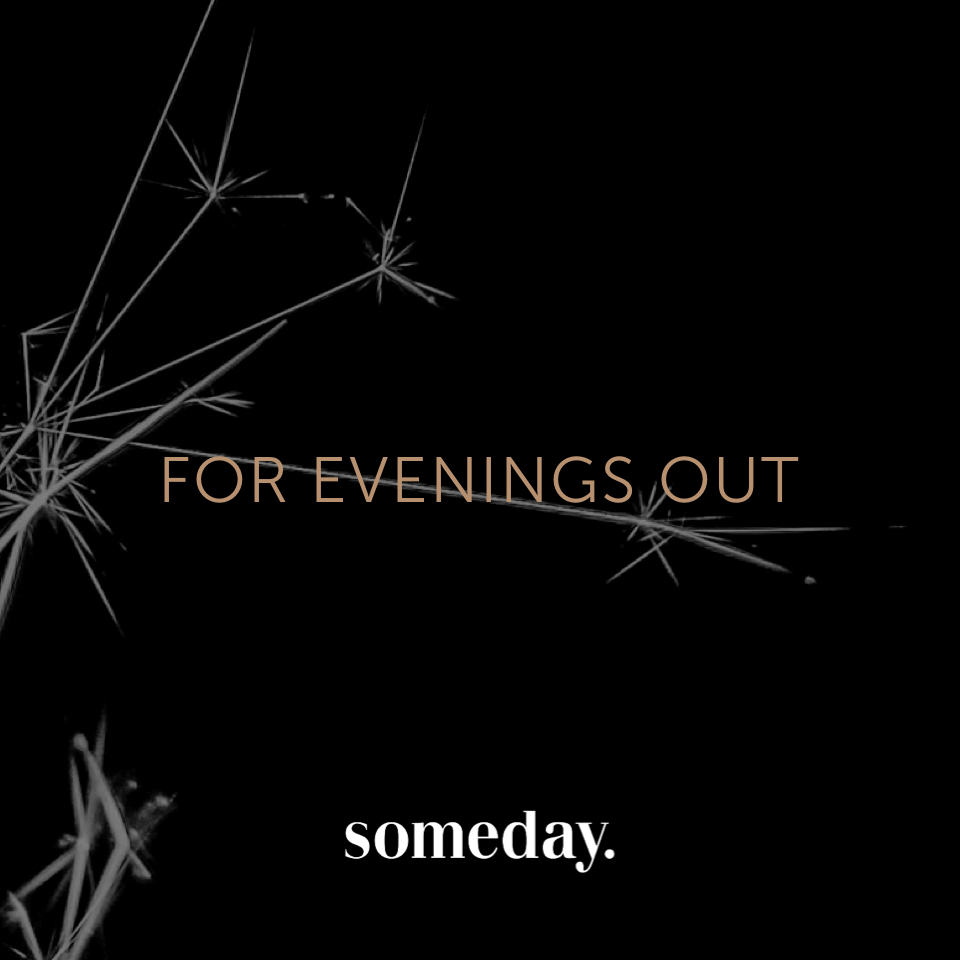 someday - Look for evenings out