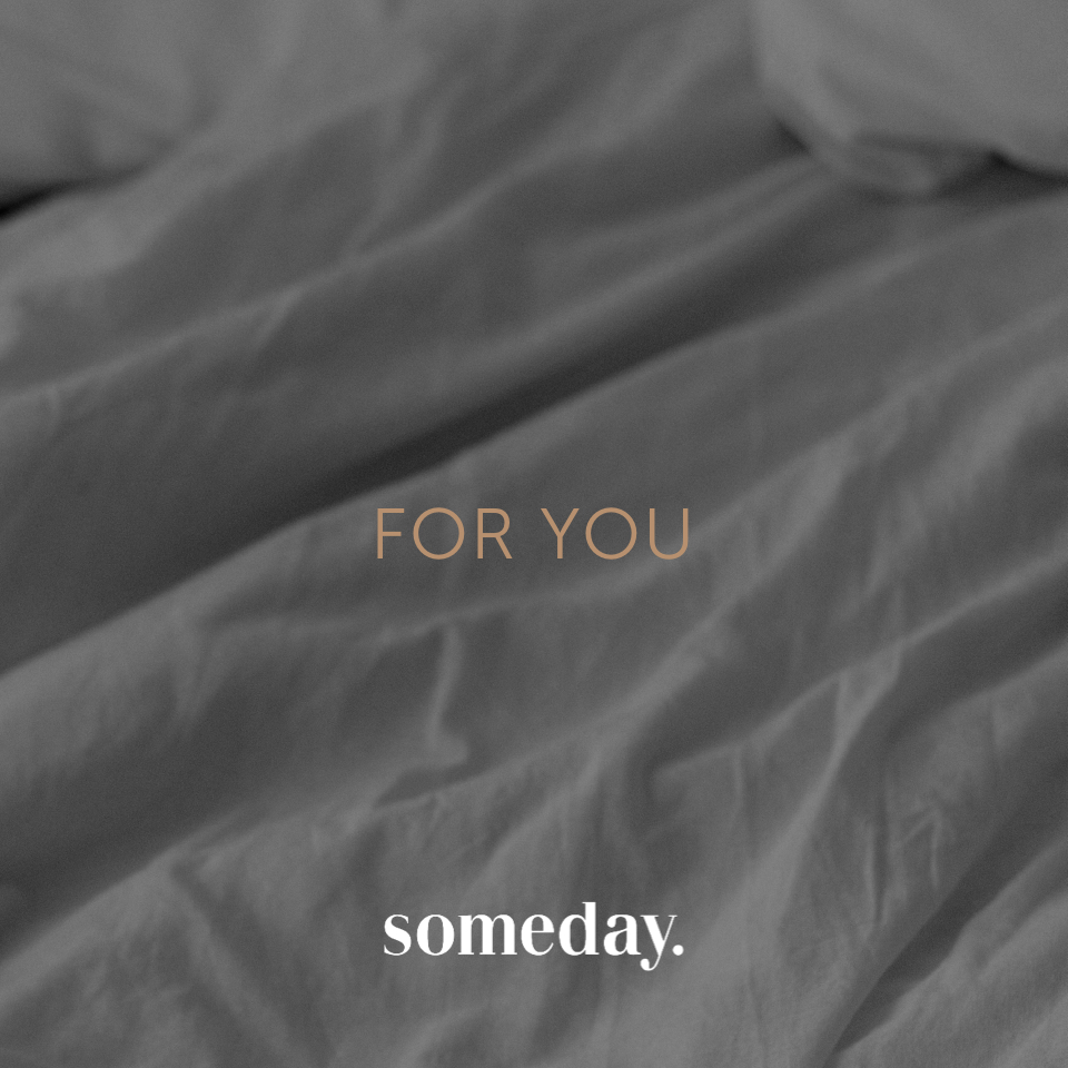 someday - Look for you